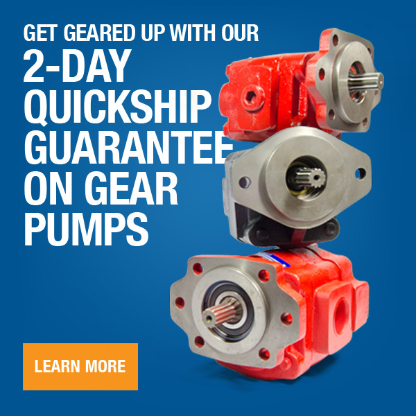 Get Geared Up with our Quickship 2-Day Guarantee on Gear Pumps